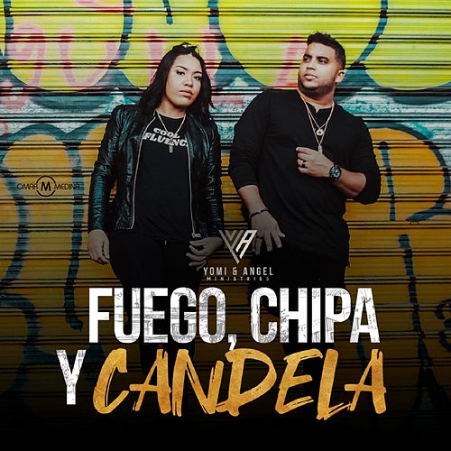 Fuego, Chipa y Candela von Yomi