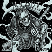 Duelo by M.A.M.Ü.T.