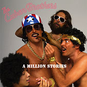 A Million Stories by The Cuban Brothers