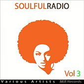 Soulfulradio, Vol. 3 by Various Artists
