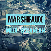 Mediterranean - Single by Marsheaux