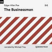 The Businessman von Edgar Allan Poe