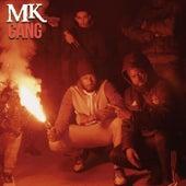 Gang von MK