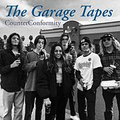 The Garage Tapes by Counterconformity