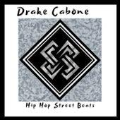 Hip Hop Street Beats von Drake Cabone