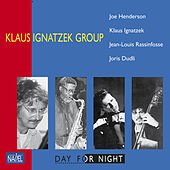 Day for Night (Remastered Edition) by Klaus Ignatzek Group
