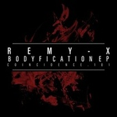 Bodyfication EP by Remyx