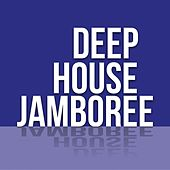 Deep House Jamboree by Various Artists