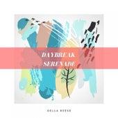 Daybreak Serenade von Della Reese