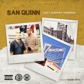 Ain't Nobody Thuggin' by San Quinn