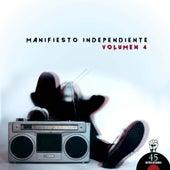 Manifiesto Independiente (Volumen 4) by Various Artists