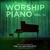 Worship Piano, Vol. IV by The Altar Project