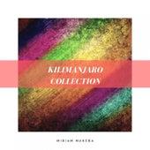Kilimanjaro Collection de Miriam Makeba