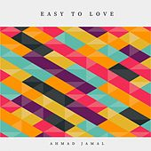 Easy to Love de Ahmad Jamal