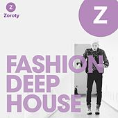 Fashion Deep House by Various Artists