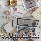 Study Music: Sounds for Brain Development by RelaxingRecords
