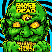 Tension by Dance With The Dead