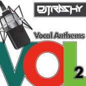 Vocal Anthems, Vol. 2 de DJ Trashy
