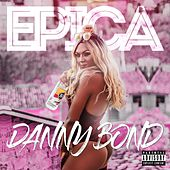 Epica by Danny Bond