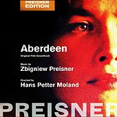 Aberdeen (Original Motion Picture Soundtrack) de Zbigniew Preisner