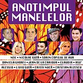 Anotimpul Manelelor, Vol. 4 by Various Artists