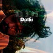 So High von Dollii