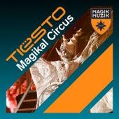 Magikal Circus de Tiësto