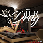 Her Drug (The Mixtape) von Keez