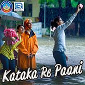 Kataka Re Paani de Various Artists