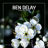 Love You More de Ben Delay