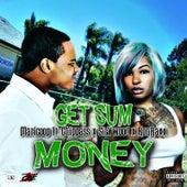 Get Sum Money (feat. Chippass, Sir V Wood & Ron Raxx) von Maricoop