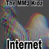 Internet von The MMJ Kidz