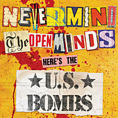 Nevermind the Open Minds de U.S. Bombs