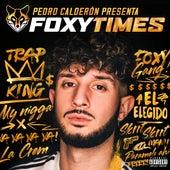 Foxy Times by Pedro Calderón