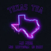 Texas Tea by Ma$ Murda