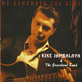 We Remember the King by Kike Jambalaya