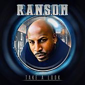 Take a Look by Ransom