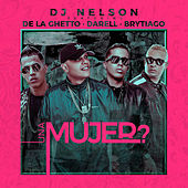 Una Mujer (feat. Darell) by DJ Nelson
