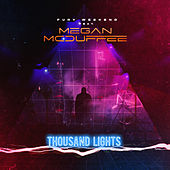 Thousand Lights by Fury Weekend