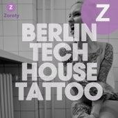 Berlin Tech House Tattoo by Various Artists