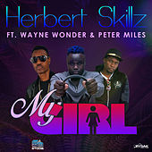 My Girl (Feat. Wayne Wonder & Peter Miles) de HerbertSkillz