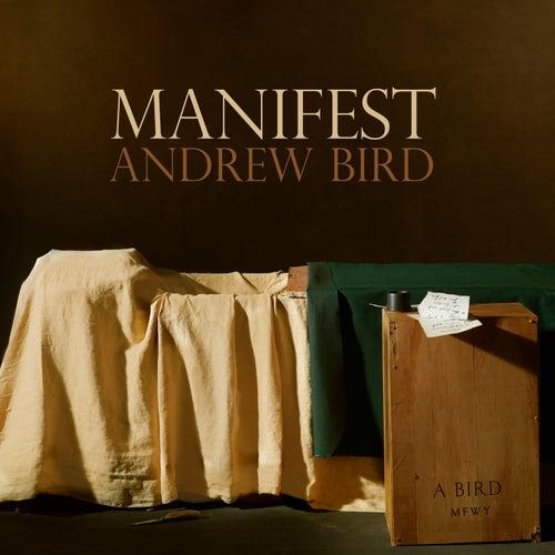 Manifest de Andrew Bird