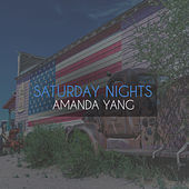 Saturday Nights by Amanda Yang