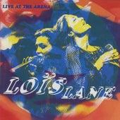 Live At The Arena de Loïs Lane