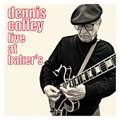 Live At Baker's de Dennis Coffey