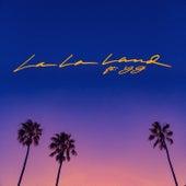 La La Land (feat. YG) by Bryce Vine
