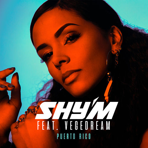 Puerto Rico (feat. Vegedream) de Shy'm