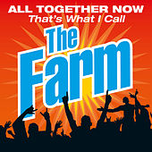 All Together Now That's What I Call the Farm (Live) by The Farm
