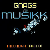 Moonlight (Remix) by Gnags