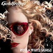 Ride a White Horse by Goldfrapp